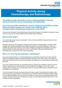 Physical activity during chemotherapy and radio therapy